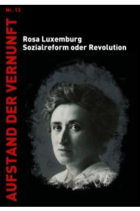 Sozialreform oder Revolution? (AdV 13)