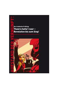 Die Arabische Revolution - Manifest der Internationalen Marxistischen Strömung (AdV 9)