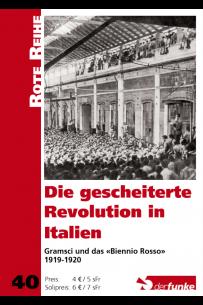 """Die gescheiterte Revolution in Italien - Gramsci und das """"Biennio Rosso"""" 1919-1920 (RR40)"""
